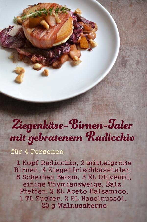 Rezept für Ziegenkäse-Birnen-Taler mit gebratenem Radicchio