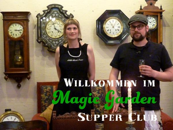 Magic Garden Supper Club - ein Underground-Restaurant in Düsseldorf