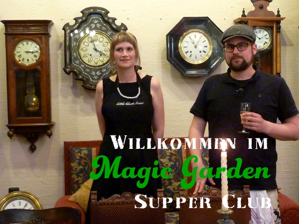 Magic Garden Supper Club - ein Underground-Restaurant in Düsseldorf