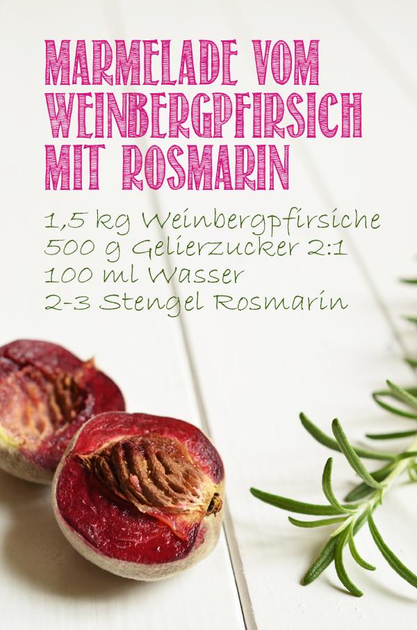 Rezept für Marmelade vom Weinbergpfirsich mit Rosmarin